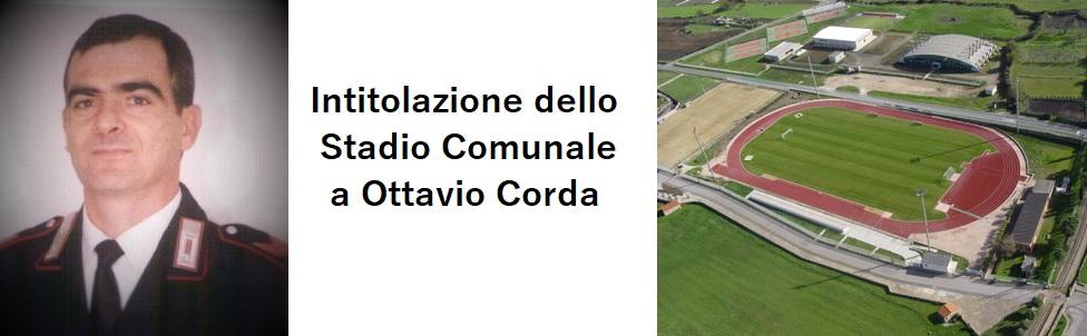 """INTITOLAZIONE DELLO STADIO COMUNALE A """"OTTAVIO CORDA"""""""